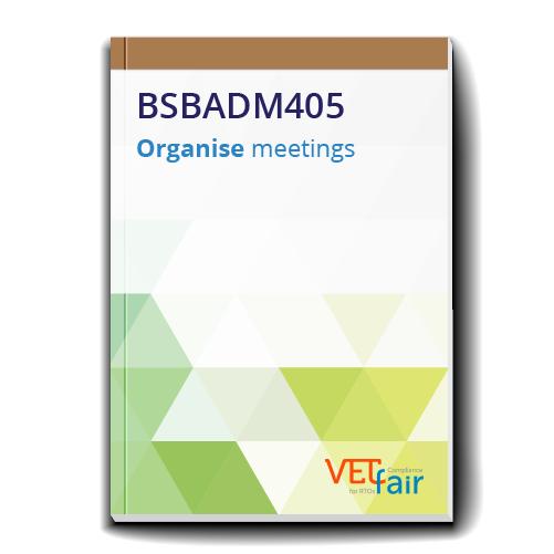 BSBADM405 Organise Meetings