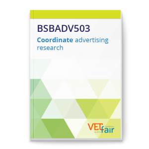 BSBADV503 Coordinate advertising research