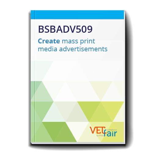 BSBADV509 Create mass print media advertisements