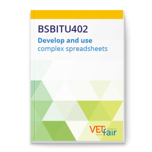 BSBITU402 Develop and use complex spreadsheets