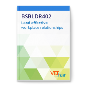 BSBLDR402 Lead effective workplace relationships
