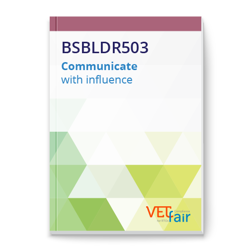 BSBLDR503 Communicate with influence