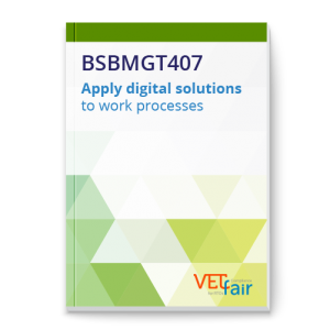 BSBMGT407 Apply digital solutions to work processes
