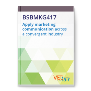 BSBMKG417 Apply marketing communication across a convergent industry