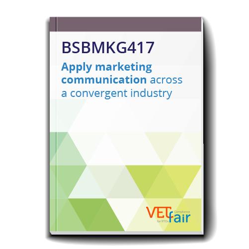 BSBMKG417 Apply marketing communication across a convergent industry