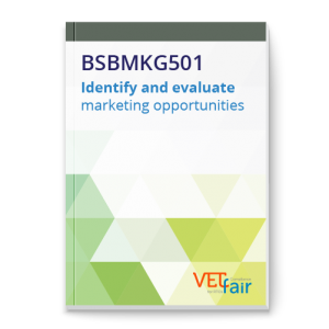 BSBMKG501 Identify and evaluate marketing opportunities