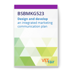 BSBMKG523 Design and develop an integrated marketing communication plan