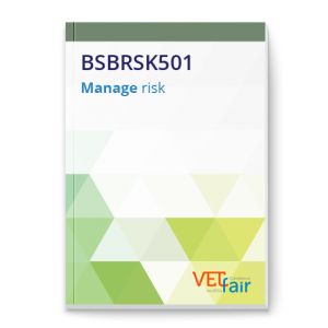 BSBRSK501 Manage risk
