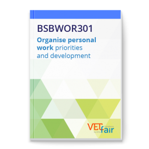 BSBWOR301 Organise personal work priorities and development