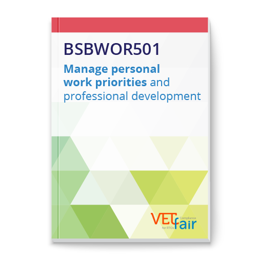 BSBWOR501 Manage personal work priorities and professional development