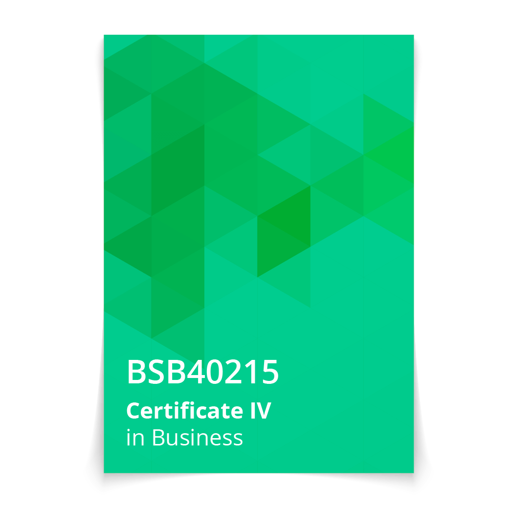 BSB40215 Certificate IV in Business