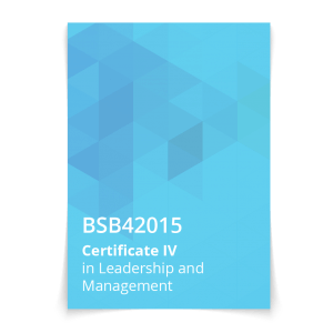 BSB42015 Certificate IV in Leadership and Management