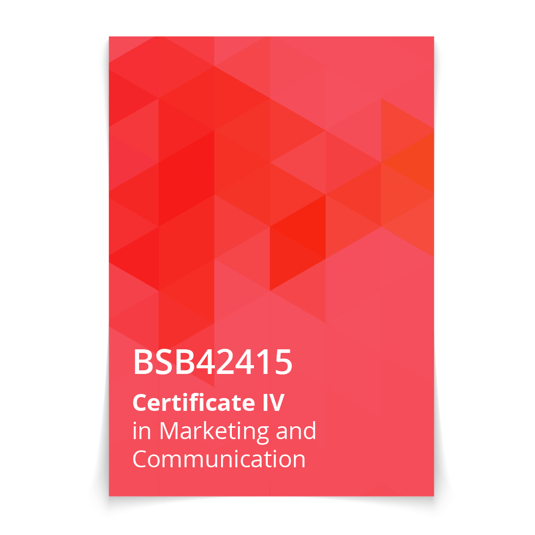 BSB42415 Certificate IV in Marketing and Communication