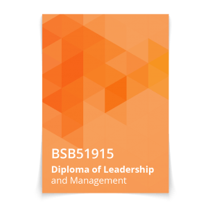 BSB51915 Diploma of Leadership and Management