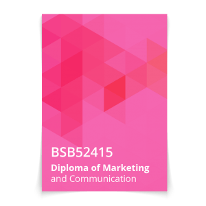 BSB52415 Diploma of Marketing and Communication